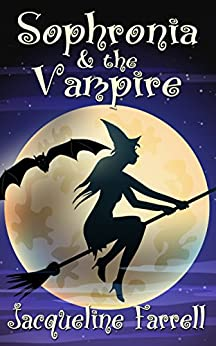 Sophronia and the Vampire by [Farrell, Jacqueline]