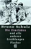 Gesammelte Werke / Die Zimtläden: Und alle anderen Erzählungen