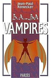Vampires (B.A.-BA)