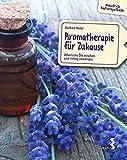 Aromatherapie für Zuhause (Amazon.de)