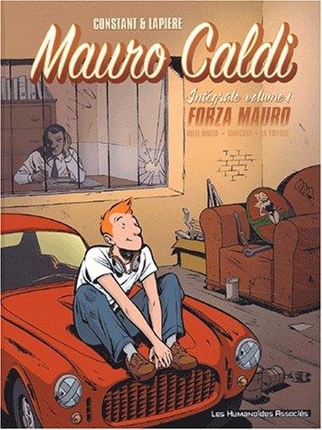 Mauro Caldi l'Intégrale, tome 1