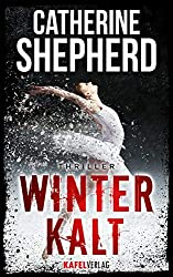 Winterkalt: Thriller (German Edition)