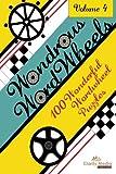 Wondrous Wordwheels Volume 4: 100 wonderful wordwheels