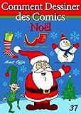 Image de Livre de Dessin: Comment Dessiner des Comics - Noël (Apprendre Dessin
