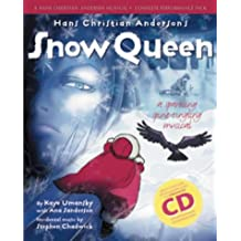 The Snow Queen: A Sparkling Spine-tingling Musical (Hans Christian Andersen Musical) (With CD and CD-Rom): Complete Performance Pack: Book + Enhanced CD (Collins Musicals)