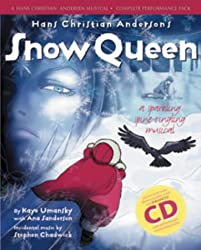 The Snow Queen: A Sparkling Spine-tingling Musical (Hans Christian Andersen Musical) (With CD and CD-Rom): Complete Performance Pack: Book + Enhanced CD (A & C Black Musicals)