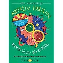 Kreative Pädagogik: Kreativ lernen: Mit Powerübungen und Selbstmotivierung. Buch