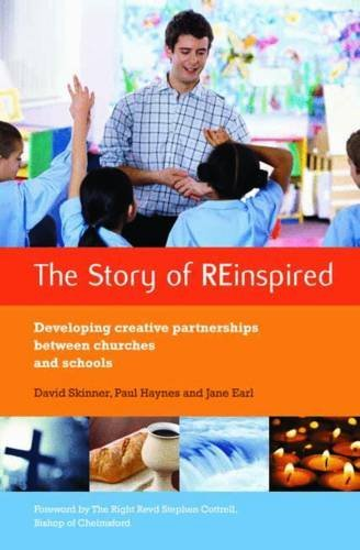 The Story of REinspired: Developing Creative Partnerships Between Churches and Schools by Paul Haynes (2011-02-18)