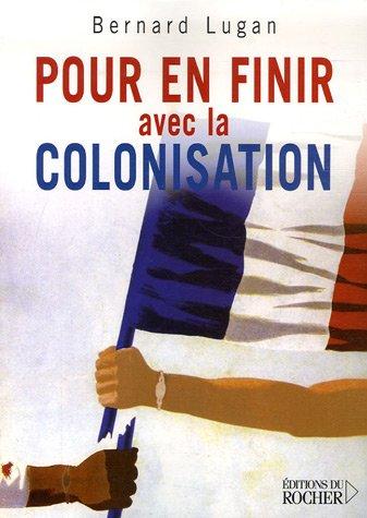 Pour en finir avec la colonisation
