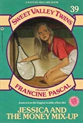 Jessica and the Money Mix-up (Francine Pascal's Sweet Valley twins & friends)