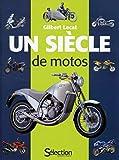 Un siècle de motos...