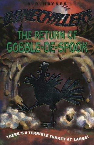The return of Gobble-de-Spook