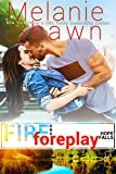 Fire and Foreplay (Hope Falls Book 14)