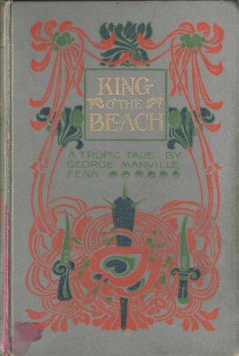 King O' the Beach: A Tropic Tale
