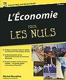 L'économie Pour les Nuls, 3ème édition (French Edition)