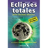 Éclipses totales : Histoire, découvertes, observations