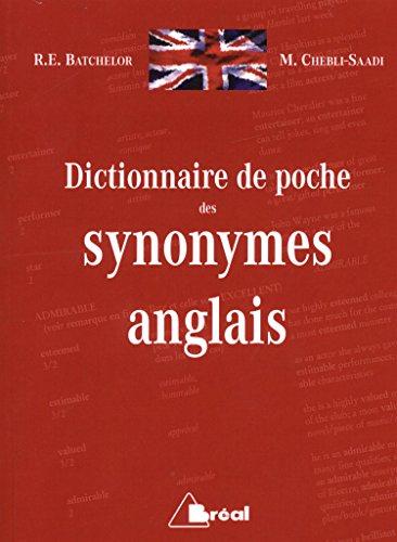 Dictionnaire de poche des synonymes anglais par R-E Batchelor