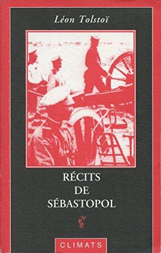 Récits de Sébastopol par Léon Tolstoï