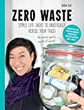 Zero Waste: Simple Life Hacks to Drastically Reduce - Best Reviews Guide