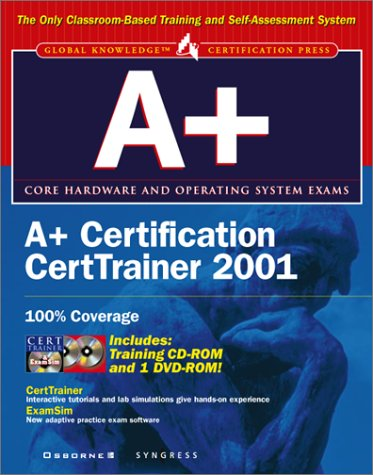 A+ Certification CertTrainer 2001 (Certification Press S.) por Syngress Media  Inc.