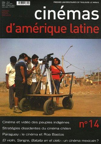 Cinémas d'Amérique latine, N° 14/2006 : par Francis Saint-Dizier