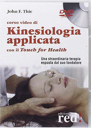 Corso video di kinesiologia applicata con il Touch for Health. DVD