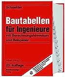 Schneider - Bautabellen für Ingenieure: mit Berechnungshinweisen und Beispielen - Klaus-Jürgen Schneider