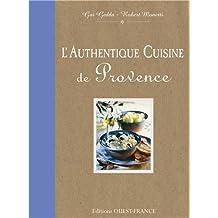 L'Authentique cuisine de Provence