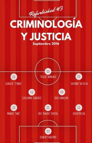 Criminología y Justicia: Refurbished #3