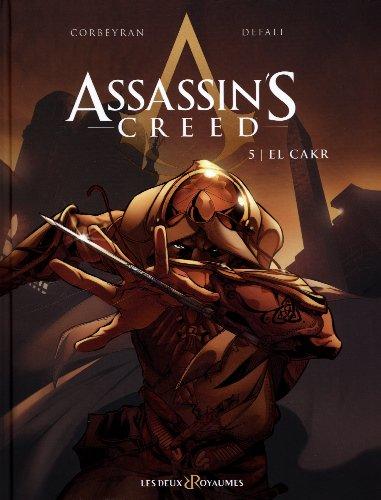 Assassin's Creed, Tome 5 : El Cakr