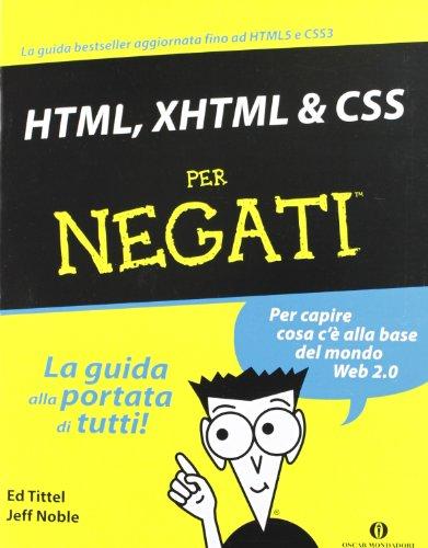 HTML, XHTML & CSS per negati di Ed Tittel