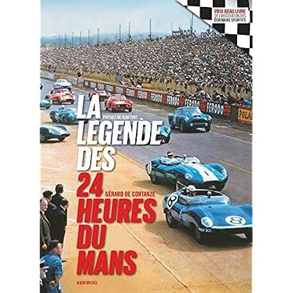 La Légende des 24 heures du Mans - édition 2018