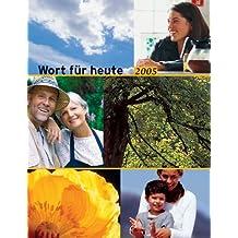 Wort für heute, Abreißkalender, Großdruck-Ausgabe 2011