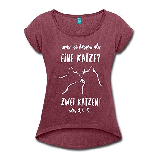 Spreadshirt Besser Als Eine Katze Sind Zwei Katzen Frauen T-Shirt mit gerollten Ärmeln, L, Bordeauxrot meliert (T-shirt Besser Mädchen)