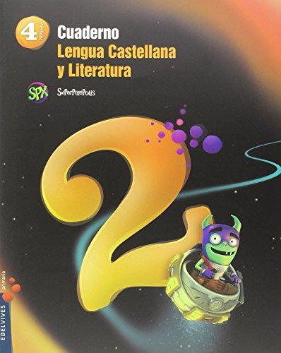 Cuaderno 2 lengua castellana y literatura 4º primaria (superpixépolis)