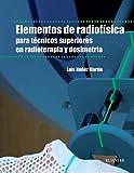 Elementos de radiofísica para técnicos superiores en radioterapia y dosimetría