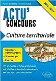 Lire le livre Culture Territoriale 2016-2017 Concours gratuit