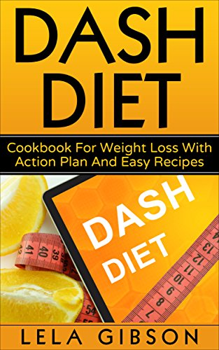 Dash diet cookbook for weight loss with action plan and easy dash diet cookbook for weight loss with action plan and easy recipes goal setting fandeluxe Gallery