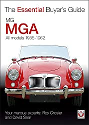 MGA: All Models 1955-1962 (Essential Buyer's Guide)