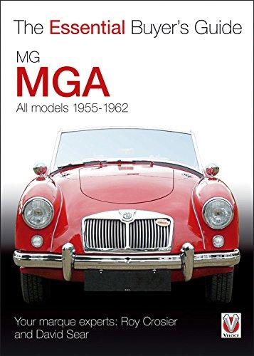 MGA 1955-1962 (Essential Buyer's Guide series) por Roy Crosier & David Sear
