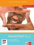 Aussichten A2.2: Deutsch als Fremdsprache für Erwachsene / Lektion 16-20. Kurs-/Arbeitsbuch + 2 Audio-CDs + DVD