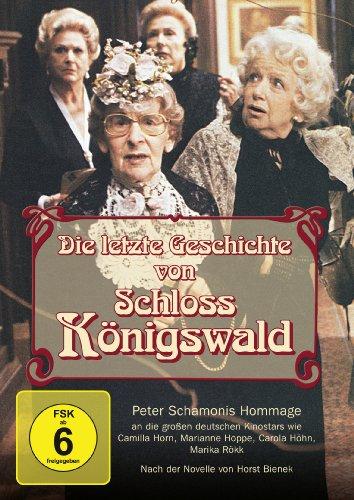 Die letzte Geschichte von Schloss Königswald -