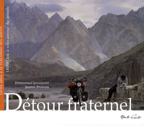 Détour fraternel : 18 000 km a velo autour du monde