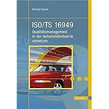 ISO/TS 16949 - Qualitätsmanagement in der Automobilindustrie umsetzen