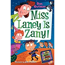 My Weird School Daze #8: Miss Laney Is Zany! by Dan Gutman (2010-01-26)