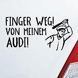 Auto Aufkleber in deiner Wunschfarbe Finger weg! von meinem…! für Audi Fans Car Fun 19,5x10 cm Autoaufkleber Sticker