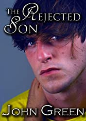 The Rejected Son (The Coming Out Series Book 1) (English Edition)