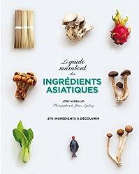Le guide marabout des ingrédients asiatiques