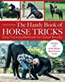 The Handy Book of Horse Tricks par Schope