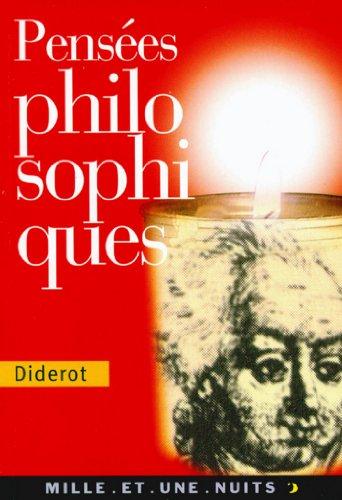 Pensées philosophiques (La Petite Collection t. 332)